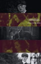 Oblivious by youre-looking-peaky