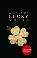 Lucky by meniixx