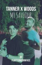My Saviour - Tanner X Woods by FluffyUnicornFace