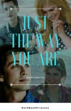 Just The Way You Are ||| Percabeth AU by DarkBookPrincess