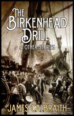 The Birkenhead Drill and Other Stories
