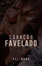 Coração Favelado by AlmeidaBella_