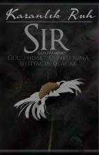Sır | Karanlık Ruh by GizliVampir1