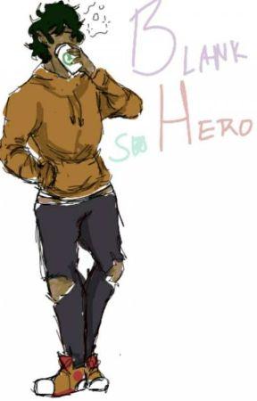 Blank Hero by SeasonallySweet