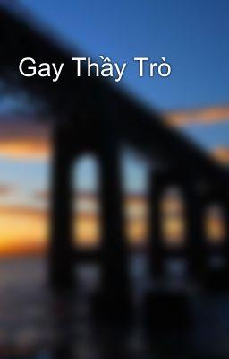 Gay Thầy Trò