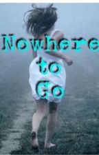 No Where to Go by user13028147