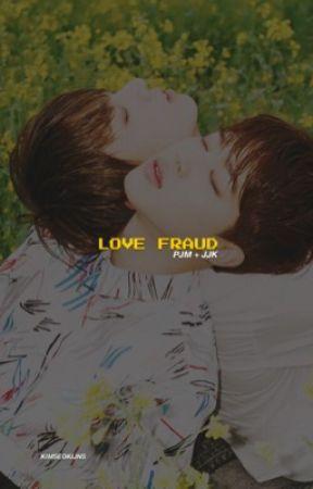 LOVE FRAUD | pjm, jjk. by kimseokijns