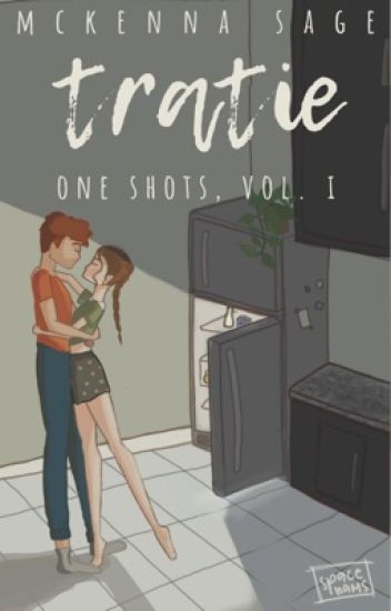 tratie one shots [ wattys 2019 submission ]
