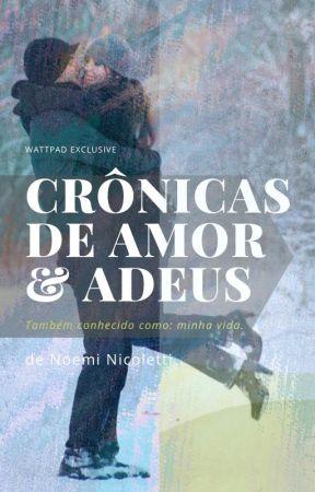 Crônicas de amor & adeus by mimapumpkin