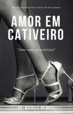 Amor em cativeiro by Nic_mendes