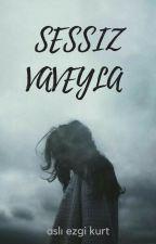 Sessiz Vaveyla  by Aslezgi2