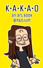 K•A•K•A•O (2nd Art Book) by Pazlium