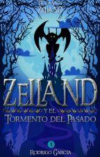 Zeiland Y El Tormento Del Pasado by Roderick_Grac