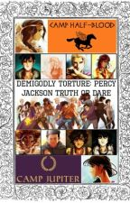 Demigodly Torture: Percy Jackson Truth or Dare [COMPLETED] by BeyondInsanity_