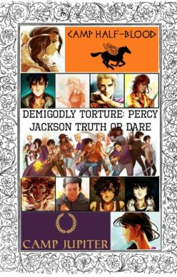 Demigodly Torture: Percy Jackson Truth or Dare [COMPLETED ...