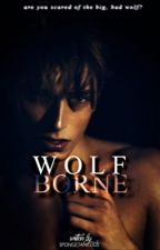 WOLFBORNE by Spongetaneous