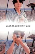 Jeon JungKook Reactions.  by Artist_byeol