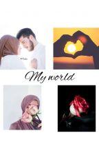 My World by hannatu11