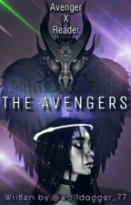 The avengers ( avengers x reader ) by wolfdagger_77