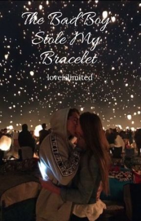 The Bad Boy Stole My Bracelet ✔️ by loveislimited