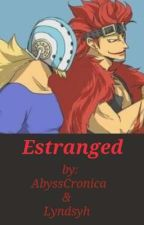 Estranged : Kid X Reader / Killer X Reader by lyndsyh