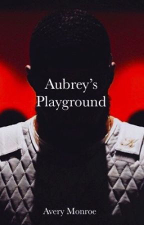 Aubrey's Playground  by AveryMonroe