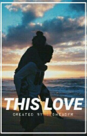 This Love by dheadfr