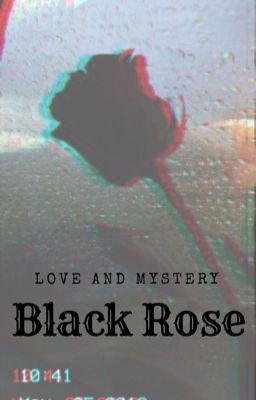 Black Rose - Melani_800 [ TÁC PHẨM ĐẦU TAY]