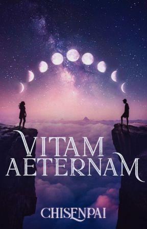 Vitam Aeternam by CHISENPAI