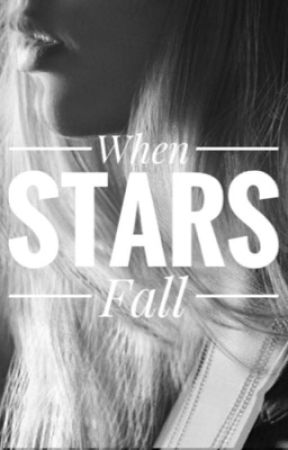 When Stars Fall by H_Wynne
