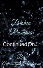 Broken Promises  by AntonishjahHenderson