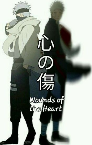 WOUNDS of the HEART 《Kakashi X Student Reader》×ON HIATUS