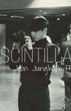 Scintilla by BTSfanfictionxx