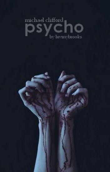 psycho // m.clifford [PL]