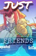 Just Friends (Sidon x Link) by SolCamXD
