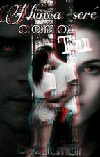 Nunca Seré Como Tú    Scott McCall Y Tú    T.W. & T.V.D. by bae_tumblr