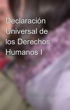 Declaración Universal de los Derechos Humanos I by VictorDiaz084