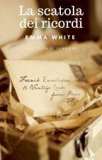 La scatola dei ricordi. by -EmmaWhite