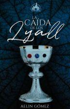La Caída de los Lyall © by Aelinng
