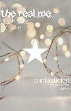 the real me •arson bros/richjake• by Pantastickat