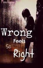 Wrong Feels So Right [Student/Teacher] by whitepeppers