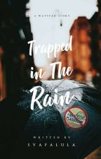 Trapped in The Rain by syafa_khairunnisa
