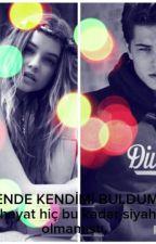 SENDE KENDİMİ BULDUM by ipekkoc
