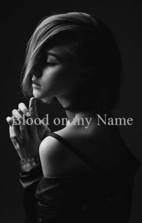 Blood on my Name by Azul-11