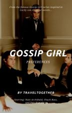 Gossip Girl Preferences by TravelTogether