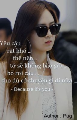 [ Shotfic ] Because it's you | Yulsic .