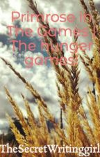 Primrose in The Games | The hunger games! by TheSecretWritinggirl