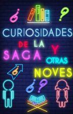 Curiosidades de la saga y otras noves ;) by Pipper13