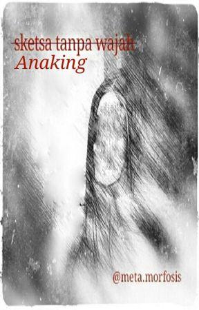 Anaking Chapter 16 Wattpad