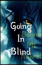 Going In Blind || Tsu'tey x OC by KyrstenT